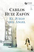 EL JUEGO DEL ANGEL (SERIE EL CEMENTERIO DE LOS LIBROS OLVIDADOS 2 ) - 9788408163442 - CARLOS RUIZ ZAFON