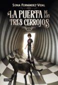 LA PUERTA DE LOS TRES CERROJOS - 9788408182542 - SONIA FERNANDEZ-VIDAL