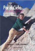 POR EL CIELO, NORMA JEANE - 9788415681342 - FRANCISCO CATENA FERNANDEZ