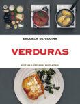 ESCUELA DE COCINA VERDURAS - 9788415989042 - VV.AA.
