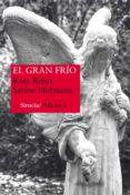 EL GRAN FRÍO (SERIE ANA MARTÍ 2) - 9788416120642 - ROSA RIBAS