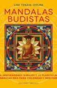 MANDALAS BUDISTAS - 9788416192342 - LISA TENZIN-DOLMA