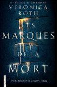 LES MARQUES DE LA MORT - 9788416716142 - VERONICA ROTH