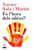 ÉS L HORA DELS ADÉUS? (EDICIÓ ACTUALITZADA) - 9788417444242 - XAVIER SALA I MARTIN