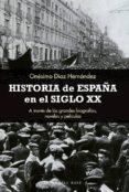 historia de españa en el siglo xx (ebook)-onesimo diaz hernandez-9788417760342