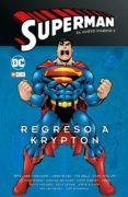 superman: el nuevo milenio nº 05: regreso a krypton-jeph loeb-doug moench-9788417787042