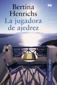LA JUGADORA DE AJEDREZ - 9788420651842 - BERTINA HENRICHS