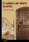 EL MISTERIO DEL CUARTO AMARILLO - 9788420712642 - GASTON LEROUX