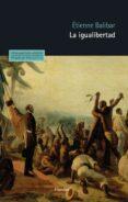 la igualibertad (ebook)-etienne balibar-9788425437342