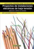PROYECTOS DE INSTALACIONES ELECTRICAS DE BAJA TENSION - 9788426718242 - MARIA ASUNCION LEON BLASCO