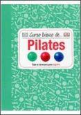 CURSO BASICO DE PILATES - 9788428216142 - VV.AA.