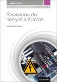 prevencion de riesgos electricos-sergio gallardo vazquez-9788428336642