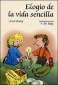 ELOGIO DE LA VIDA SENCILLA - 9788428518642 - LINUS MUNDY