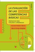 LA EVALUACION DE LAS COMPETENCIAS BASICAS - 9788428821742 - CARMEN PELLICER IBORRA