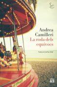 la roda dels equívocs-andrea camilleri-9788429777642