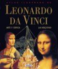 ATLAS ILUSTRADO DE LEONARDO DA VINCI: ARTE Y CIENCIA Y LAS MAQUIN AS - 9788430538942 - VV.AA.