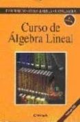 CURSO DE ALGEBRA LINEAL (3ª ED.) (INCLUYE CD) - 9788431321642 - JUAN FLAQUER FUSTER