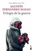 trilogía de la guerra-agustin fernandez mallo-9788432234842