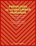 PSICOLOGIA DE LOS RECURSOS HUMANOS - 9788436822342 - ANDRES RODRIGUEZ FERNANDEZ