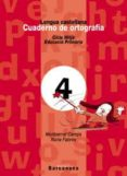 CUADERNO ORTOGRAFIA 4 L: CASTELLANA (PRIMARIA CICLO MEDIO) - 9788448908942 - VV.AA