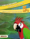 LLENGUA CATALANA 5È CS. LLIBRE DE CONEIXEMENTS (ED. 2014). - 9788448933142 - VV.AA.