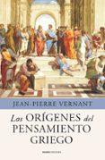 LOS ORIGENES DEL PENSAMIENTO GRIEGO - 9788449325342 - JEAN-PIERRE VERNANT