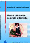 AUXILIAR DE AYUDA A DOMICILIO: SIMULACRO DE EXAMEN - 9788466543842 - VV.AA.