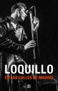 EN LAS CALLES DE MADRID - 9788466663342 - LOQUILLO