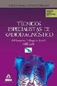 TECNICOS ESPECIALISTAS DE RADIODIAGNOSTICO DEL SERVICIO GALLEGO DE SALUD (SERGAS). TEMARIO PARTE ESPECIFICA. VOLUMEN I - 9788467615142 - VV.AA.