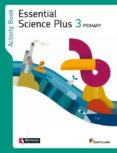 ESSENTIAL SCIENCE PLUS 3 ACTIVITY BOOK - 9788468013442 - VV.AA.