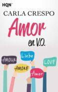 AMOR EN V.O. (EBOOK) - 9788468787442 - CARLA CRESPO
