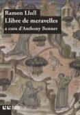 LLIBRE DE MERAVELLES - 9788472268142 - RAMON LLULL