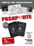 PASAPORTE NIVEL 1 (A1): LIBRO DE EJERCICIOS - 9788477113942 - OSCAR CERROLAZA GILI