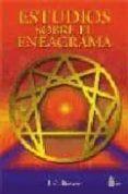 ESTUDIOS SOBRE EL ENEAGRAMA - 9788478081042 - J.G. BENNETT