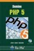 DOMINE PHP 5 - 9788478978342 - JOSE LOPEZ QUIJADO