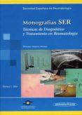 MONOGRAFIA SER Nº 1 (2004): TECNICAS DE DIGNOSTICO Y TRATAMIENTO EN REUMATOLOGIA - 9788479039042 - ANIBAL ALBERTO ALONSO