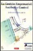 LA GESTION EMPRESARIAL: ANALISIS Y GESTION (INCLUYE DISQUETE) - 9788488893642 - JOSE LUIS UCIEDA