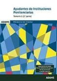 AYUDANTES DE INSTITUCIONES PENITENCIARIAS: TEMARIO 1 - 9788491472742 - VV.AA.