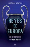 REYES DE EUROPA - 9788491642442 - SANTIAGO SIGUERO