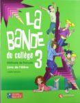 LA BANDE 3 LIVRE L ELEVE ED10 (EDUCACION SECUNDARIA) - 9788492729142 - VV.AA.