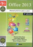 OFFICE 2013 - 9788494106842 - ROSARIO PEÑA PEREZ