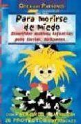 PARA MORIRSE DE MIEDO: DIVERTIDOS MOTIVOS INFANTILES PARA FIESTAS , HALLOWEEN - 9788496365742 - FITTCAU ERNESTINE