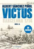 VICTUS (CATALA) NOVA ED RUST - 9788496735842 - ALBERT SANCHEZ PIÑOL