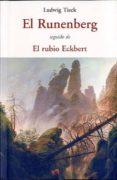 EL RUNENBERG; EL RUBIO ECKBERT - 9788497168342 - LUDWIG TIECK
