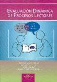 EVALUACION DINAMICA DE PROCESOS LECTORES - 9788497275842 - VV.AA.