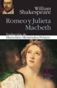 ROMEO Y JULIETA ; MACBETH - 9788497404242 - WILLIAM SHAKESPEARE