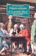 ORIGENES CULTURALES DE LA SOCIEDAD LIBERAL (ESPAÑA SIGLO XIX) - 9788497420242 - JESUS A. MARTINEZ MARTIN