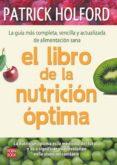 EL LIBRO DE LA NUTRICION OPTIMA - 9788499170442 - PATRICK HOLFORD