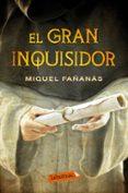 EL GRAN INQUISIDOR (CAT) - 9788499309842 - MIQUEL FAÑANAS