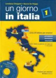 UN GIORNO IN ITALIA TEXT (INCLUYE CD-ROM) - 9788875733742 - LOREDANA CHIAPPINI